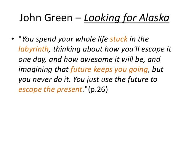 Looking For Alaska Labyrinth: Analogy