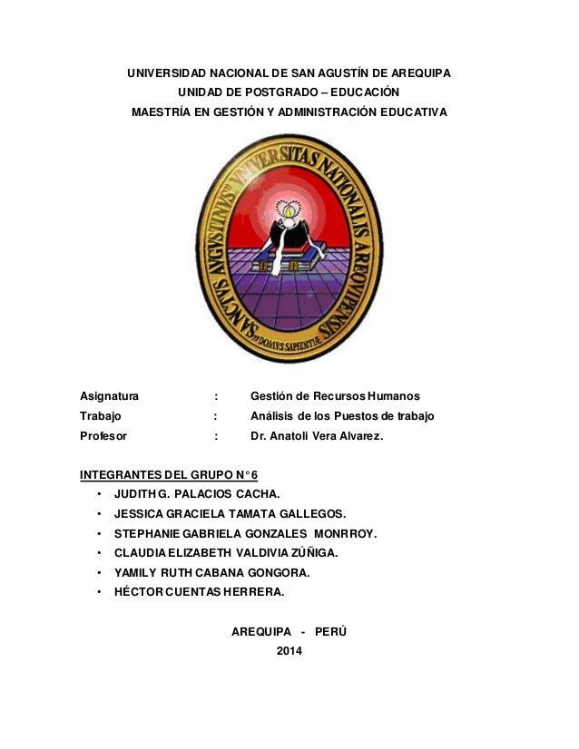 UNIVERSIDAD NACIONAL DE SAN AGUSTÍN DE AREQUIPA UNIDAD DE POSTGRADO – EDUCACIÓN MAESTRÍA EN GESTIÓN Y ADMINISTRACIÓN EDUCA...