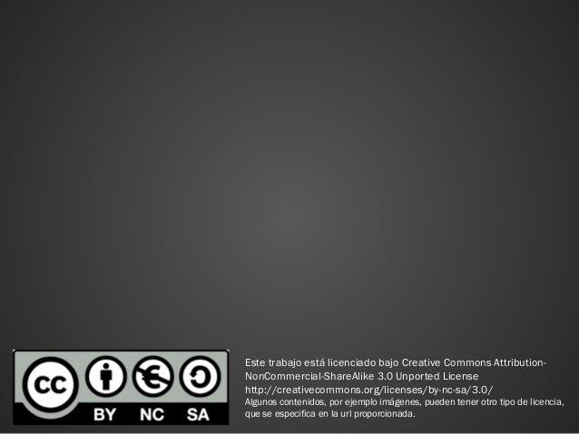 Analítica web Este trabajo está licenciado bajo Creative Commons Attribution- NonCommercial-ShareAlike 3.0 Unported Licens...