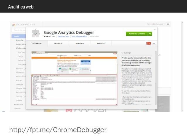 Analítica web http://fpt.me/ChromeDebugger