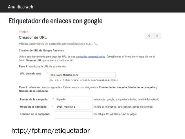 Analítica web Etiquetador de enlaces con google http://fpt.me/etiquetador