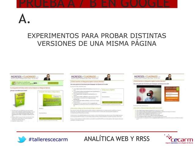#tallerescecarm ANALÍTICA WEB Y RRSS PRUEBA A / B EN GOOGLE A. EXPERIMENTOS PARA PROBAR DISTINTAS VERSIONES DE UNA MISMA P...