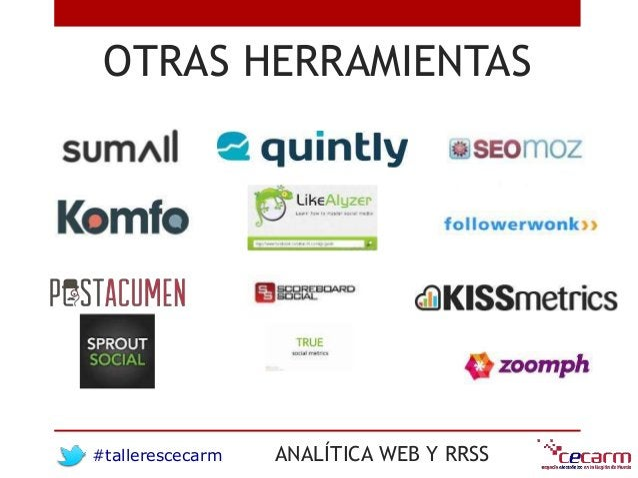 #tallerescecarm ANALÍTICA WEB Y RRSS OTRAS HERRAMIENTAS