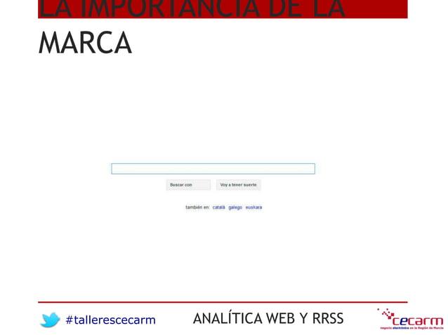 #tallerescecarm ANALÍTICA WEB Y RRSS LA IMPORTANCIA DE LA MARCA