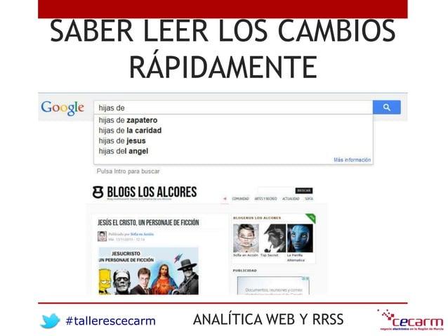 #tallerescecarm ANALÍTICA WEB Y RRSS SABER LEER LOS CAMBIOS RÁPIDAMENTE