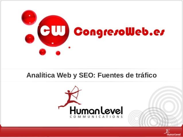Analítica Web y SEO: Fuentes de tráfico