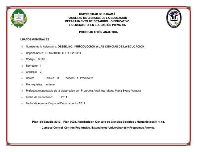 UNIVERSIDAD DE PANAMÁ FACULTAD DE CIENCIAS DE LA EDUCACIÓN DEPARTAMENTO DE DESARROLLO EDUCATIVO LICENCIATURA EN EDUCACIÓN ...