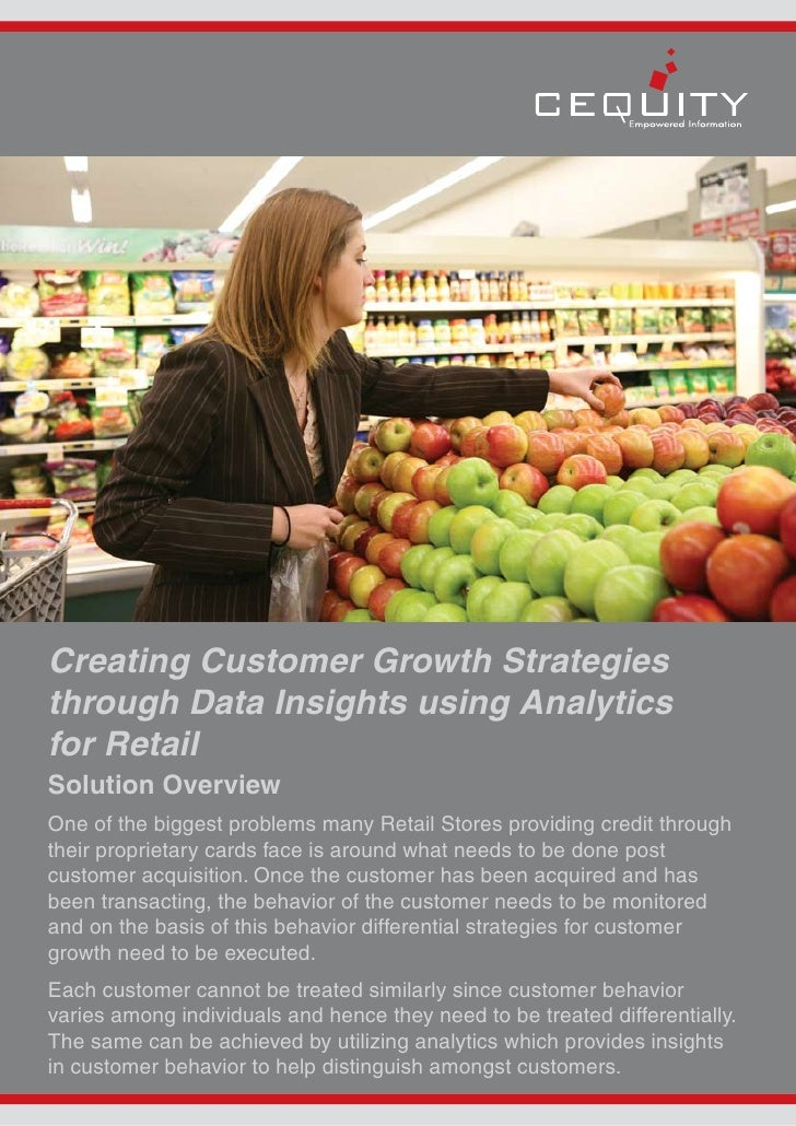 Creating Customer Growth Strategies through Data Insights using Analytics for Retail Solution Overview One of the biggest ...