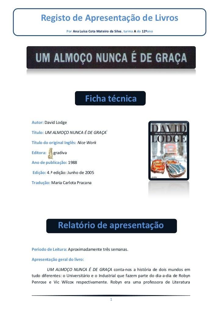 Registo de Apresentação de Livros                   Por Ana Luísa Cota Mateiro da Silva, turma A do 12ºano                ...