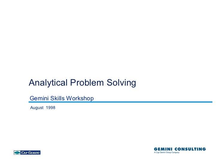 Analytical Problem SolvingGemini Skills WorkshopAugust 1998