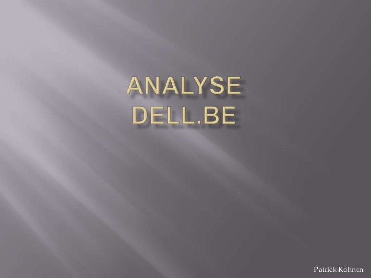 Analyse Dell.be<br />Patrick Kohnen<br />