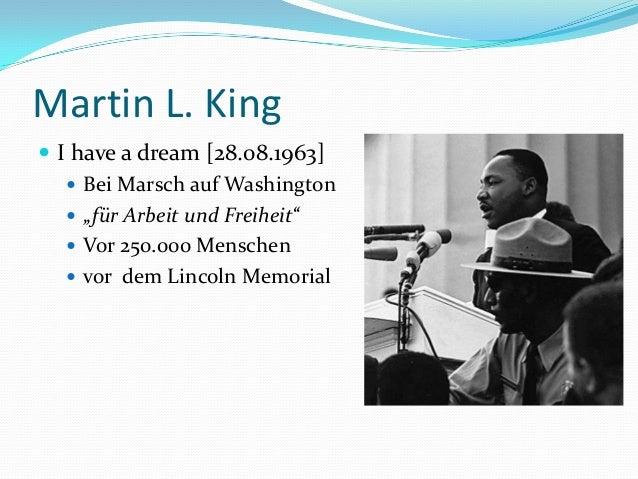 """Martin L. King  I have a dream [28.08.1963]  Bei Marsch auf Washington  """"für Arbeit und Freiheit""""  Vor 250.000 Mensche..."""