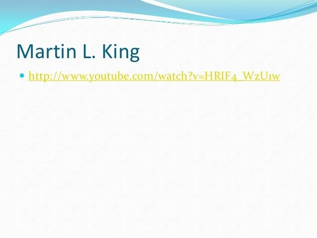 Martin L. King  http://www.youtube.com/watch?v=HRIF4_WzU1w