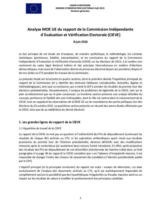 1 Analyse MOE UE du rapport de la Commission Indépendante d´Evaluation et Vérification Electorale (CIEVE) 8 juin 2016 Le b...