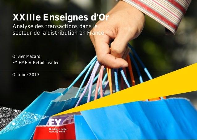 XXIIIe Enseignes d'Or Analyse des transactions dans le secteur de la distribution en France  Olivier Macard EY EMEIA Retai...
