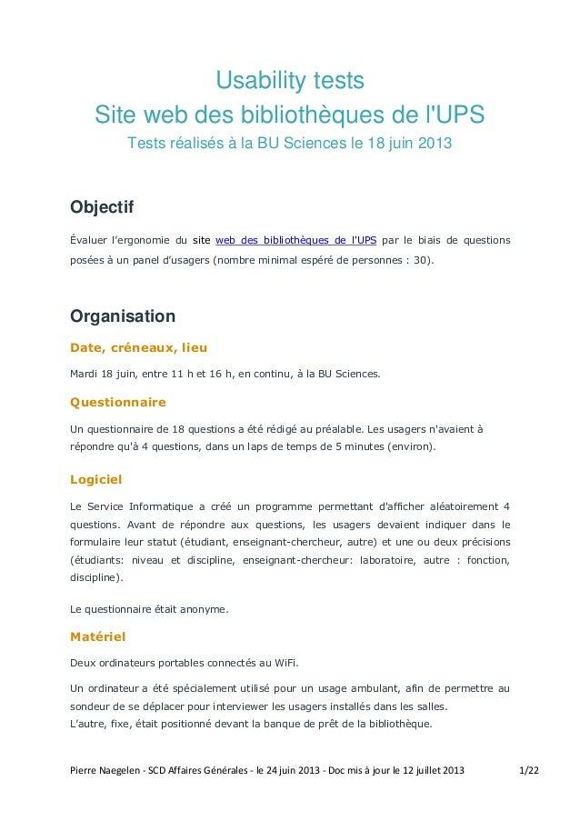 Pierre Naegelen - SCD Affaires Générales - le 24 juin 2013 - Doc mis à jour le 12 juillet 2013 1/22 Usability tests Site w...