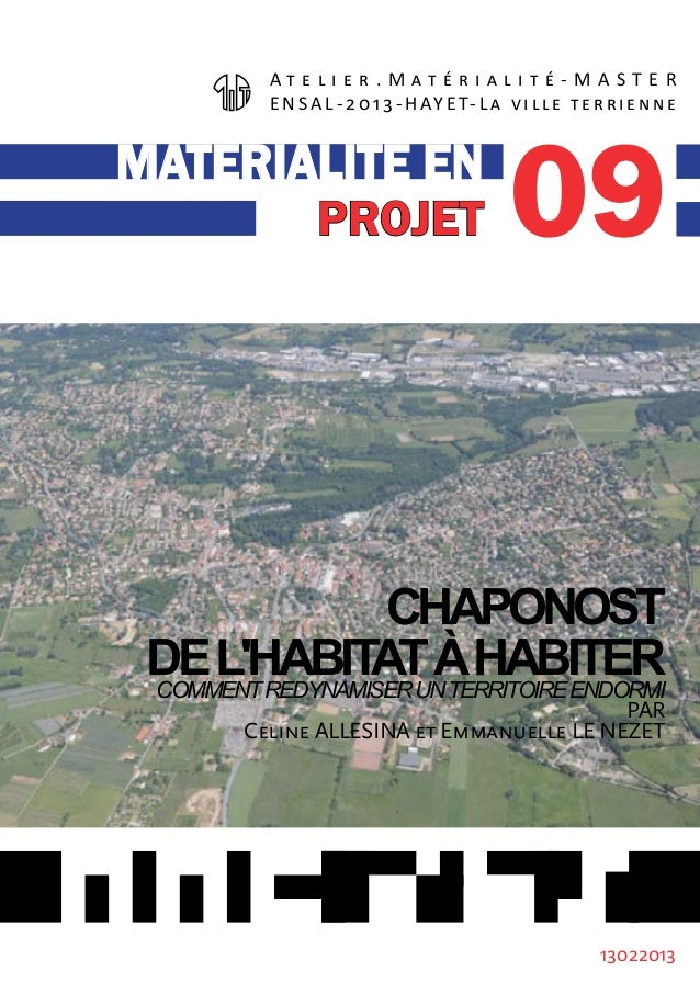 13022013 CHAPONOST DEL'HABITATÀHABITERCOMMENTREDYNAMISERUNTERRITOIREENDORMI PAR Celine ALLESINA et Emmanuelle LE NEZET A t...