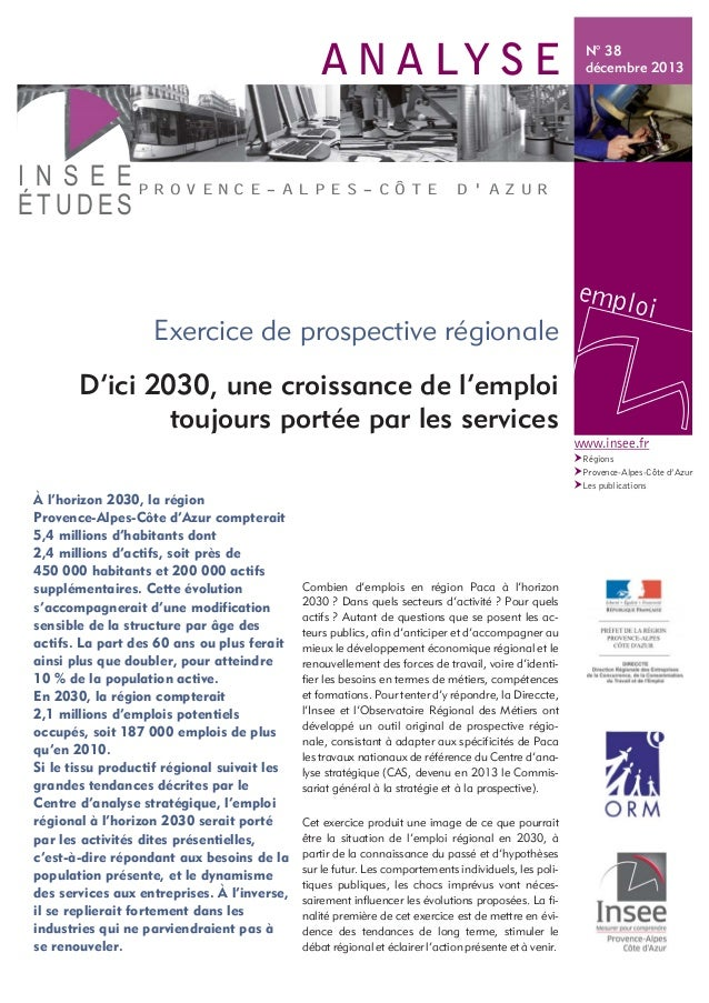 www.insee.fr Régions Provence-Alpes-Côte d'Azur Les publications ? ? ? A N A LY S E P R O V E N C E - A L P E S - C Ô T E ...