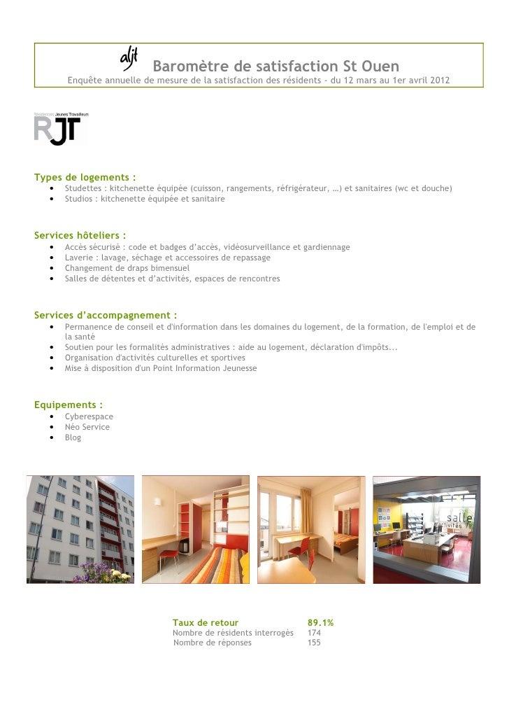 Baromètre de satisfaction St Ouen       Enquête annuelle de mesure de la satisfaction des résidents - du 12 mars au 1er av...