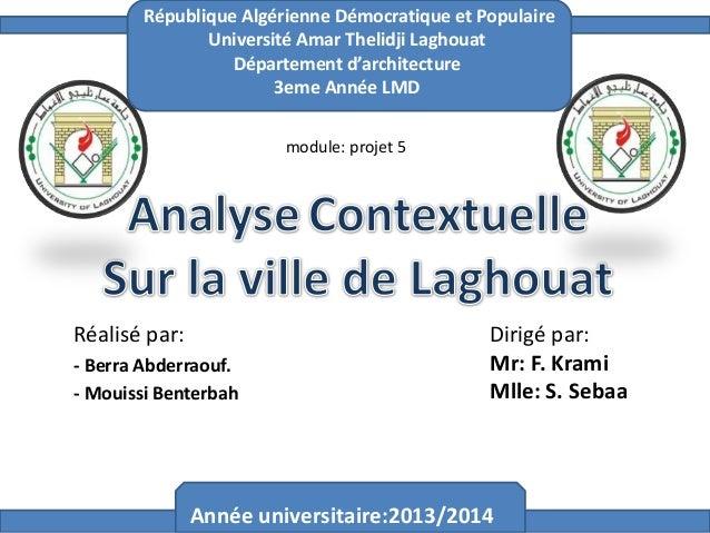 République Algérienne Démocratique et Populaire Université Amar Thelidji Laghouat Département d'architecture 3eme Année LM...