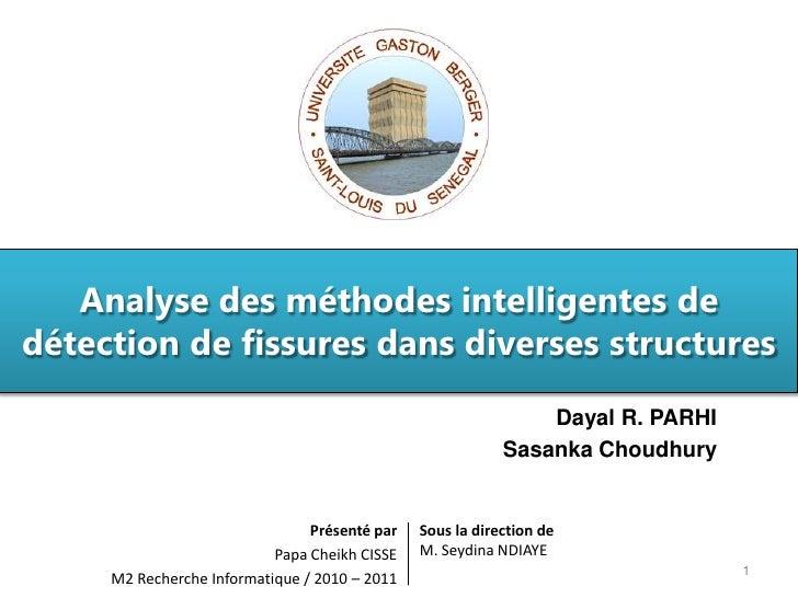Analyse des méthodes intelligentes dedétection de fissures dans diverses structures                                       ...