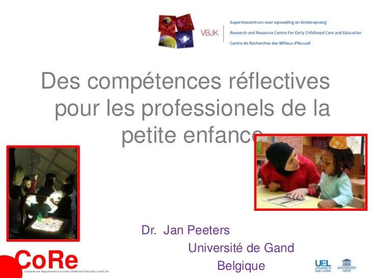 Des compétences réflectives            pour les professionels de la                   petite enfance                      ...