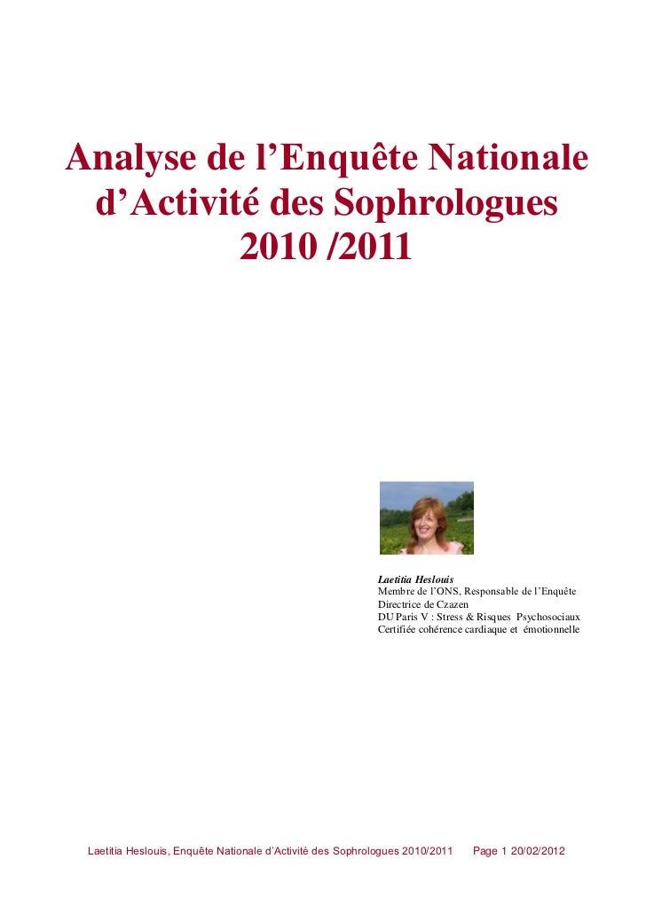 Analyse de l'Enquête Nationale d'Activité des Sophrologues          2010 /2011                                            ...