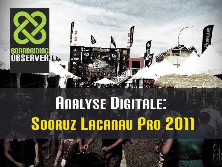 A NALYSE DIGITALE:S OORUZ L ACANAU P RO 2011