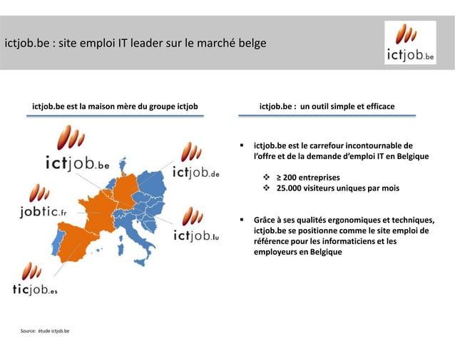 ictjob.be : site emploi IT leader sur le marché belge        ictjob.be est la maison mère du groupe ictjob        ictjob.b...