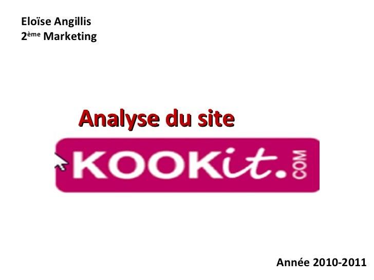 Analyse du site  Eloïse Angillis 2 ème  Marketing Année 2010-2011
