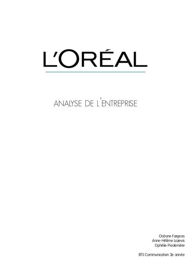 analyse de l'entreprise  Océane Fargeas Anne-Hélène Lozevis Ophélie Piederrière BTS Communication 2e année