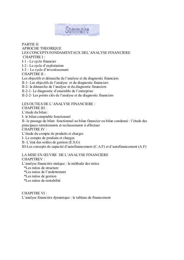 PARTIE II APROCHE THEORIQUE LES CONCEPTS FONDAMENTAUX DEL'ANALYSE FINANCIERE CHAPITRE I : I-1 - Le cycle financier I-2 - L...