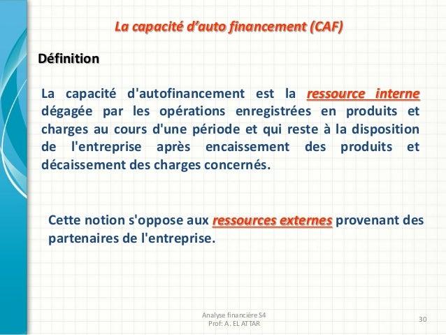 La capacité d'autofinancement est la ressource interne dégagée par les opérations enregistrées en produits et charges au c...
