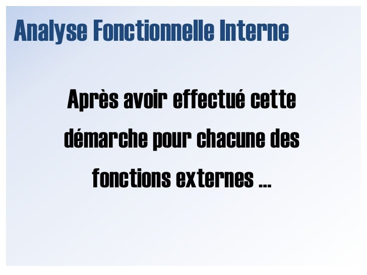 Liens Fi et Fonctions Externes</li></li></ul><li>Tableau d'Analyse Fonctionnelle<br />