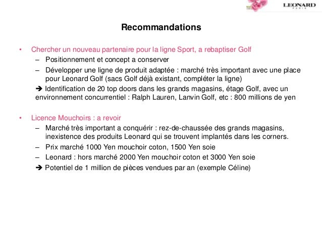 Recommandations • Chercher un nouveau partenaire pour la ligne Sport, a rebaptiser Golf – Positionnement et concept a cons...