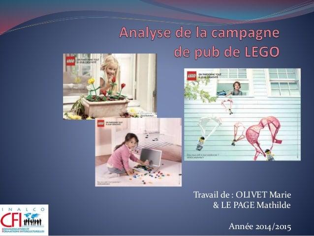 Travail de : OLIVET Marie & LE PAGE Mathilde Année 2014/2015