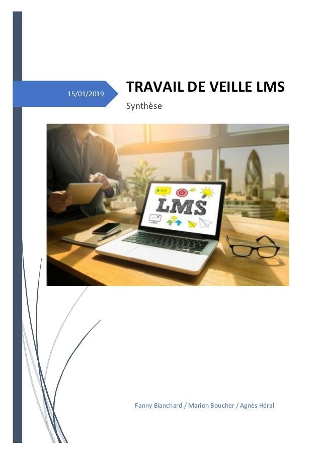 15/01/2019 TRAVAIL DE VEILLE LMS Synthèse Fanny Blanchard / Marion Boucher / Agnès Héral