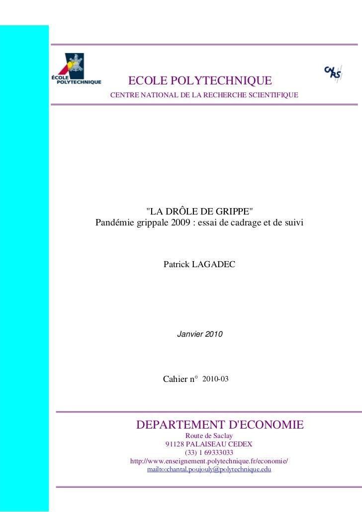 """ECOLE POLYTECHNIQUE   CENTRE NATIONAL DE LA RECHERCHE SCIENTIFIQUE            """"LA DRÔLE DE GRIPPE""""Pandémie grippale 2009 :..."""