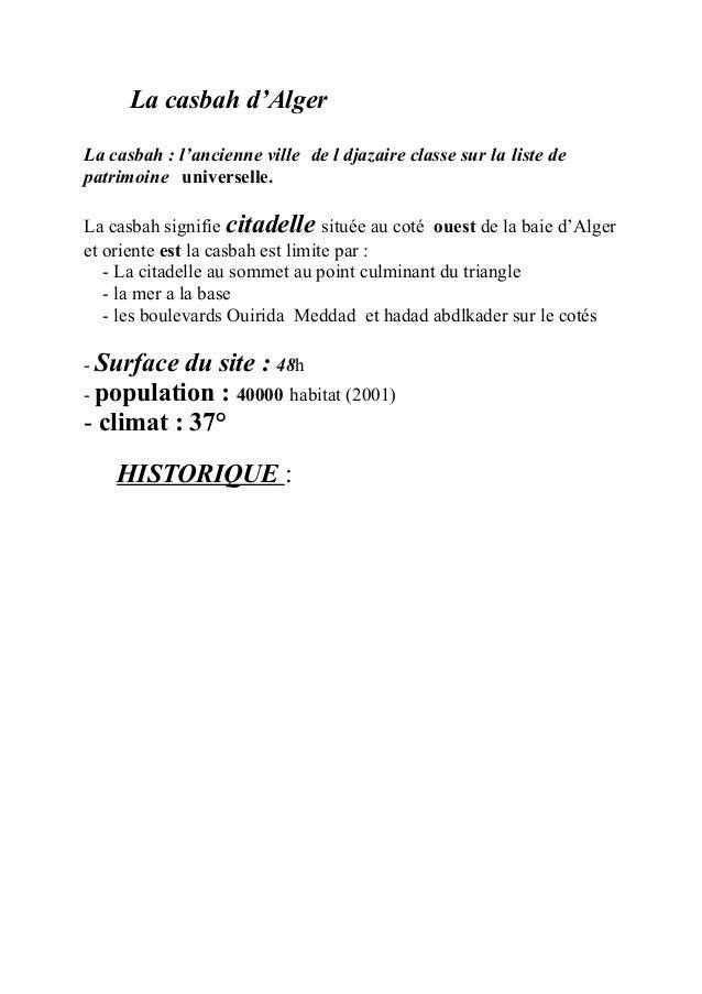 La casbah d'Alger La casbah : l'ancienne ville de l djazaire classe sur la liste de patrimoine universelle. La casbah sign...