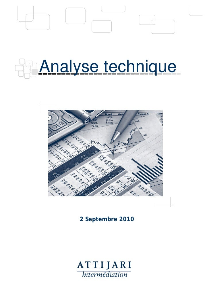 Analyse technique          2 Septembre 2010