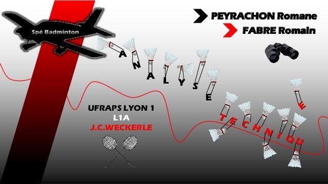 L Y PEYRACHON Romane FABRE Romain UFRAPS LYON 1 L1A J.C.WECKERLE