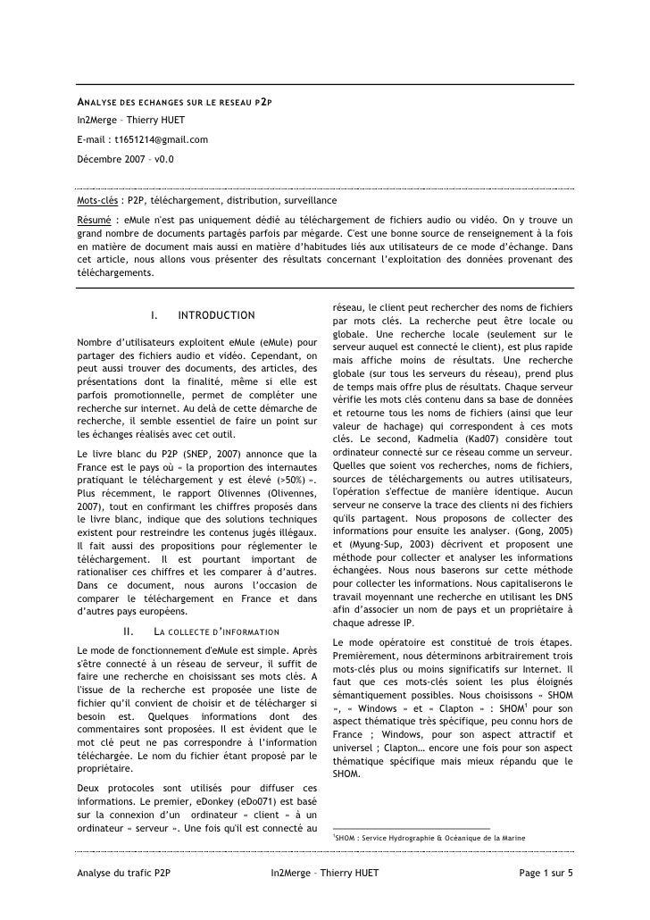 A NALYSE DES ECHANGES SUR LE RESEAU P2PIn2Merge – Thierry HUETE-mail : t1651214@gmail.comDécembre 2007 – v0.0Mots-clés : P...