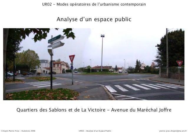 UR02 - Modes opératoires de l'urbanisme contemporain                                           Analyse d'un espace public ...