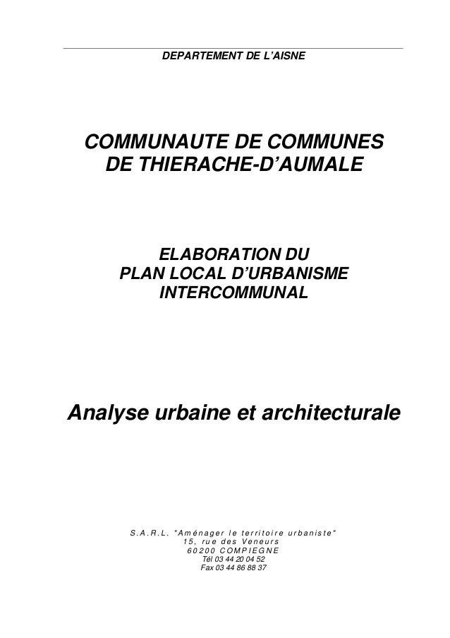 DEPARTEMENT DE L'AISNE  COMMUNAUTE DE COMMUNES  DE THIERACHE-D'AUMALE  ELABORATION DU  PLAN LOCAL D'URBANISME  INTERCOMMUN...