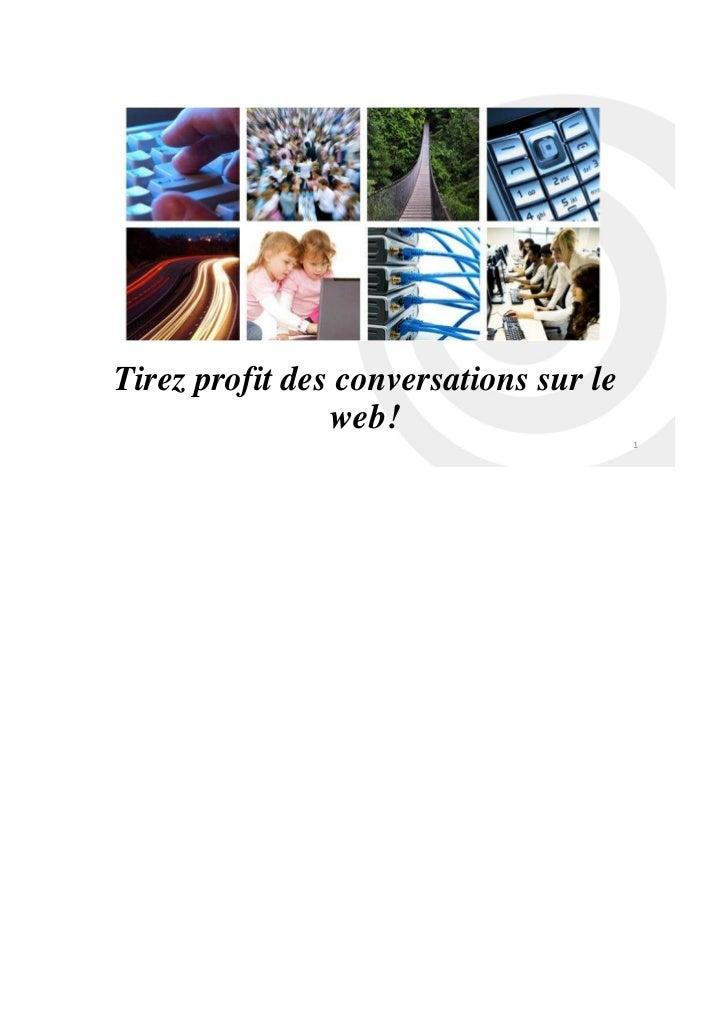 -   contact@scanandtarget.comTirez profit des conversations sur le                web!                                    ...