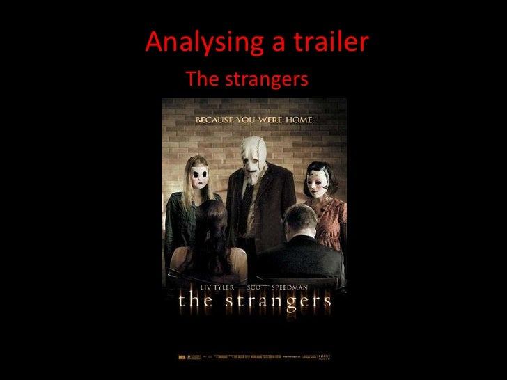 Analysing a trailer<br />The strangers<br />