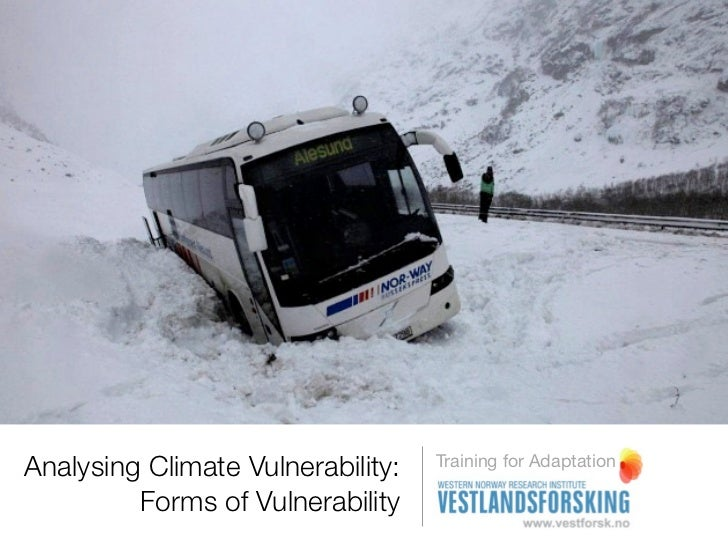 Analysing Climate Vulnerability:   Training for Adaptation         Forms of Vulnerability