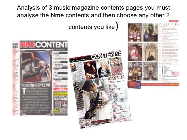 Analysis of 3 music magazine contents pages you mustanalyse the Nme contents and then choose any other 2                 c...