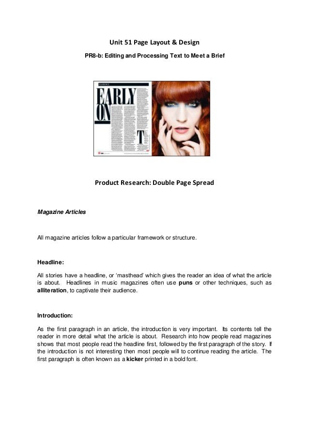 Unit 51 Page Layout & Design PR8-b: Editing and Processing Text to Meet a Brief Product Research: Double Page Spread Magaz...