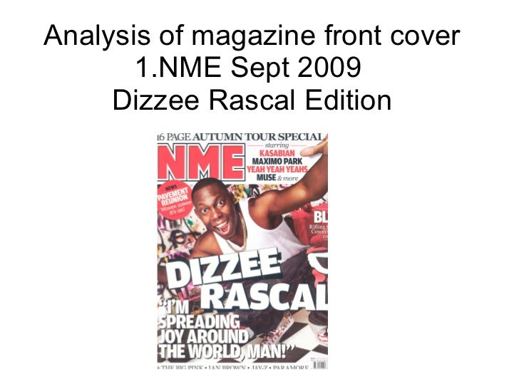 Analysis of magazine front cover 1.NME Sept 2009  Dizzee Rascal Edition